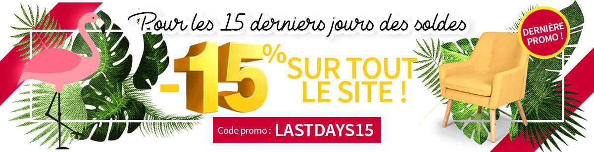15 derniers jours de soldes ! -15% sur tout le site !