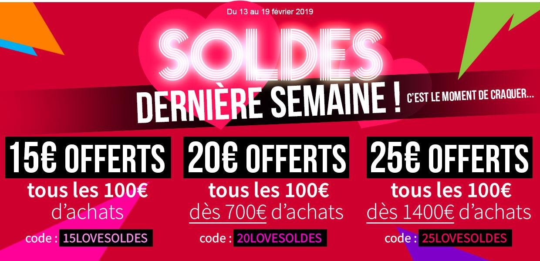 Soldes ! 25, 20 OU 25€ OFFERTS TOUS LES 100€ D'ACHATS !