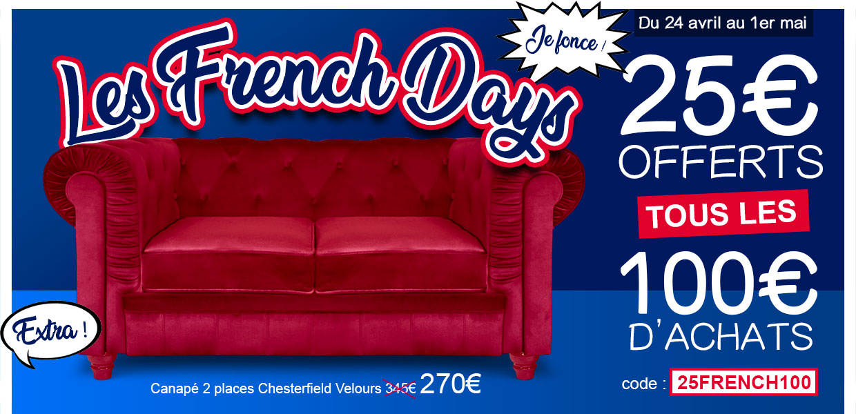 FRENCH DAYS : 25€ offerts tous les 100€ d'achats