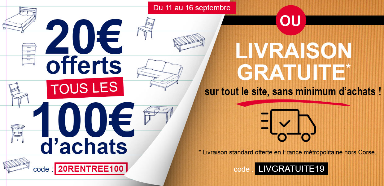 20€ offerts tous les 100€ d'achats ou livraison offerte